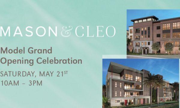 Mason and Cleo Model Grand Opening Celebration